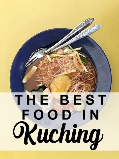 Where to eat some of the best food in Kuching